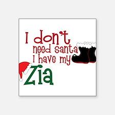 """I Have My Zia Square Sticker 3"""" x 3"""""""