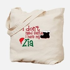 I Have My Zia Tote Bag