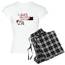 I Have My Zia Pajamas