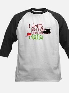 I Have My Nana Kids Baseball Jersey