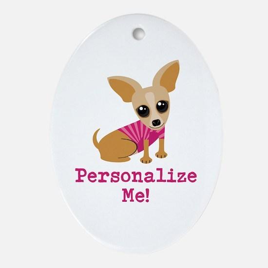 Custom Pink Chihuahua Ornament (Oval)