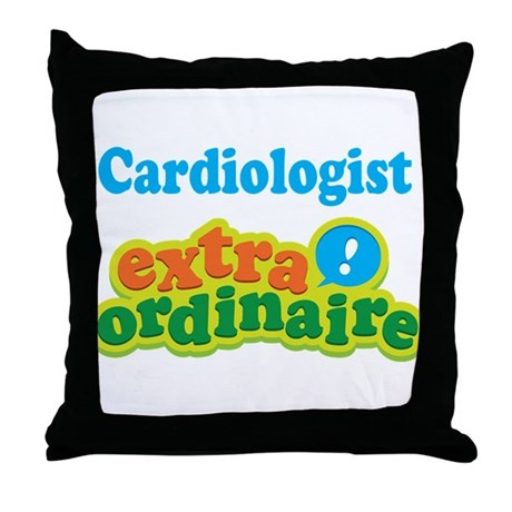 Cardiologist Extraordinaire Throw Pillow