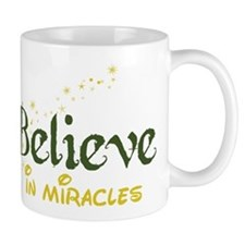 Believe In Miracles Mug