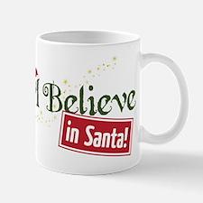 Believe In Santa Mug