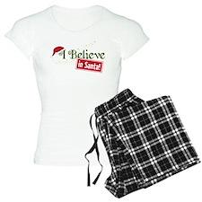 Believe In Santa Pajamas