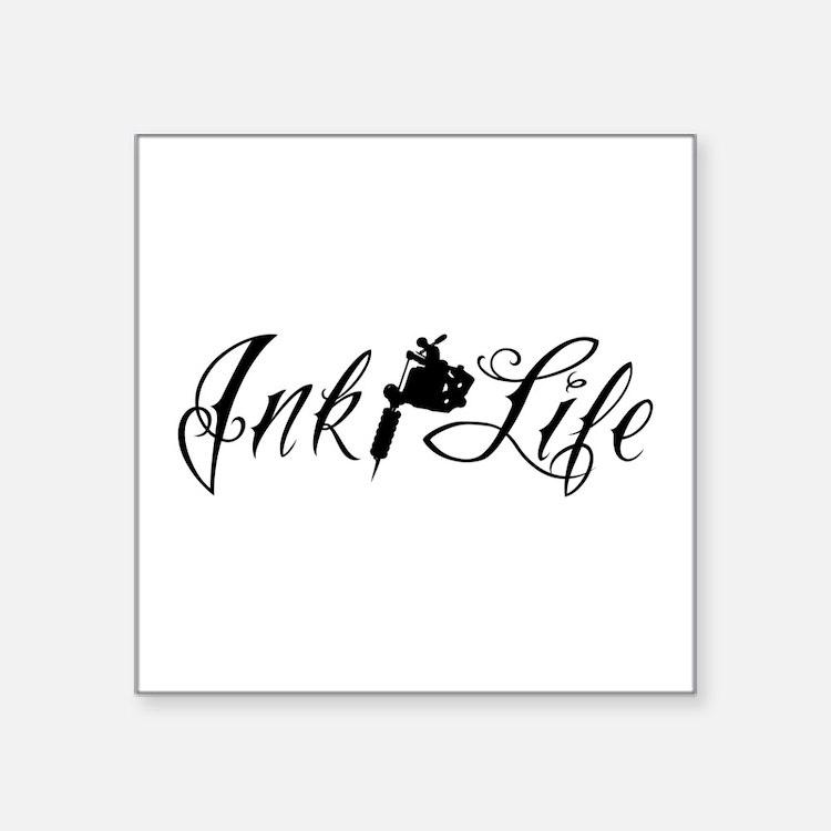 "Ink Life Square Sticker 3"" x 3"""