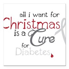 "Cure For Diabetes Square Car Magnet 3"" x 3"""