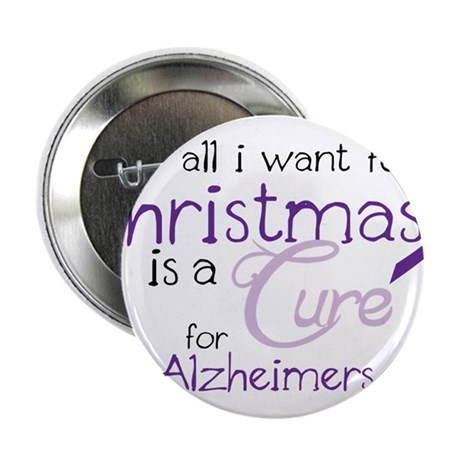 "Cure For Alzheimers 2.25"" Button"