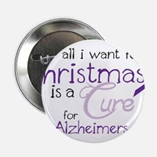 """Cure For Alzheimers 2.25"""" Button"""