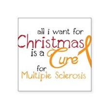 "Cure Multiple Sclerosis Square Sticker 3"" x 3"""