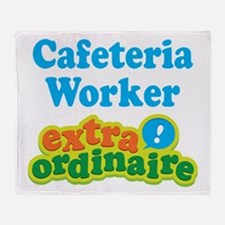 Cafeteria Worker Extraordinaire Throw Blanket