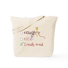 I Really Tried Tote Bag
