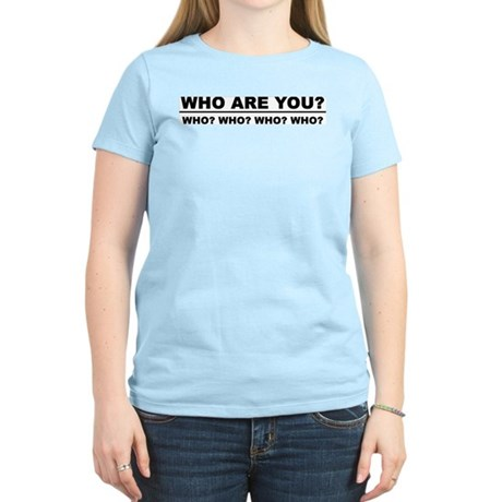 Who Are You? Women's Pink T-Shirt