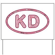 KD Pink Yard Sign