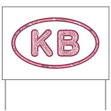 KB Pink Yard Sign