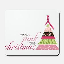 Think Pink Mousepad