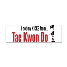 I get my KICKS from Tae Kwon Do Car Magnet 10 x 3