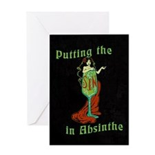 Putting The Sin In Absinthe Greeting Card