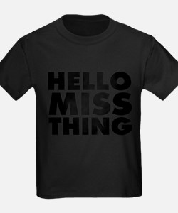 Hello Miss Thing T-Shirt