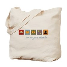 As We Give Thanks Tote Bag