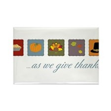 As We Give Thanks Rectangle Magnet