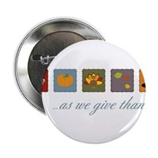 "As We Give Thanks 2.25"" Button"
