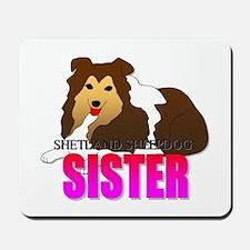 Shetland Sheepdog Sister Mousepad