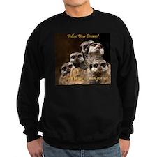 Follow Your Dreams! Jumper Sweater