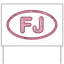 FJ Pink Yard Sign