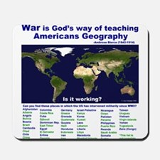 War is Gods Way of Teaching A Mousepad