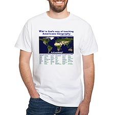 War is Gods Way of Teaching A Shirt