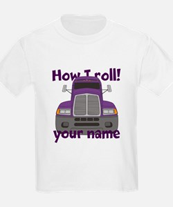Personalized How I Roll Trucker T-Shirt