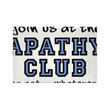 Apathy Club Funny T-Shirt Rectangle Magnet
