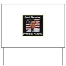 I Voted For Romney Yard Sign
