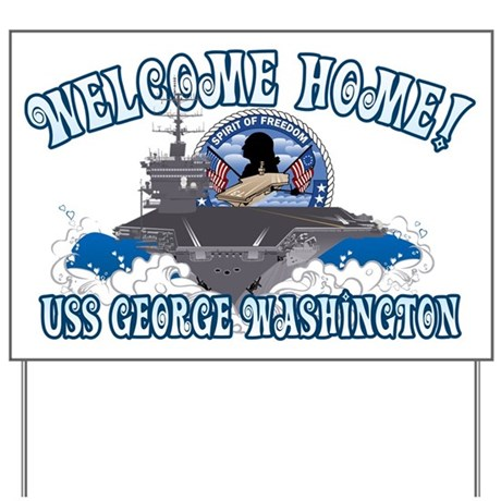 Welcome Home! CVN-73 Yard Sign