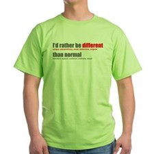 Rather be Different T-Shirt