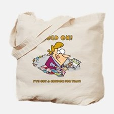 HOLD ON! Tote Bag
