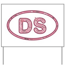 DS Pink Yard Sign