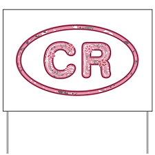 CR Pink Yard Sign