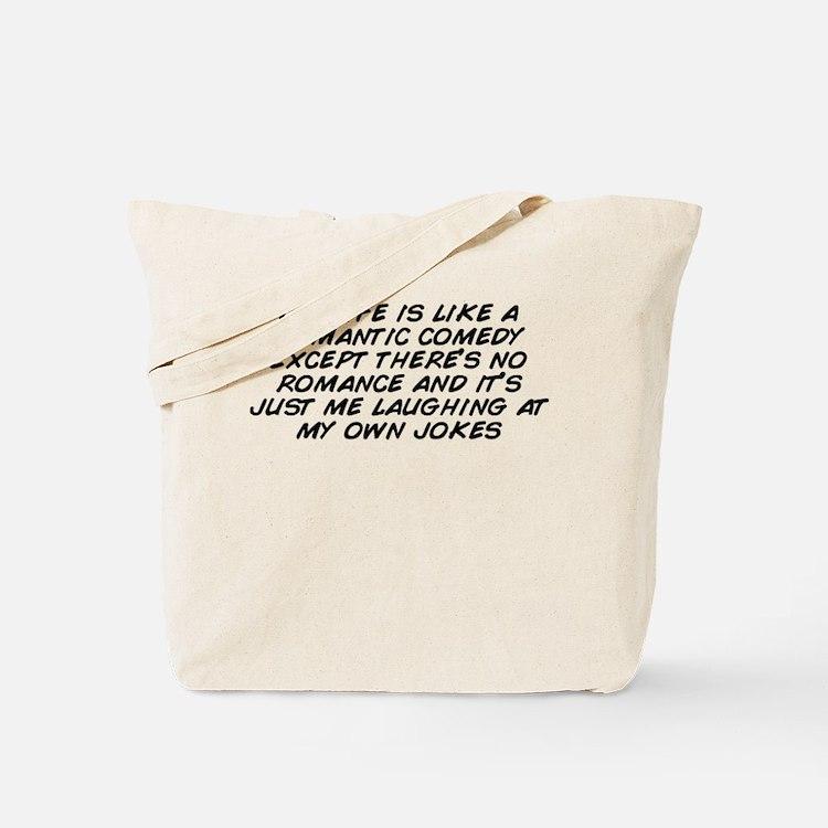 Cute Romantic joke Tote Bag