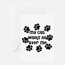 Cat Walks all over Me Greeting Card