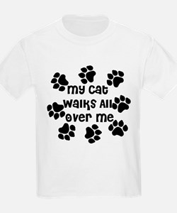 Cat Walks all over Me T-Shirt