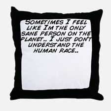 Cute Sane Throw Pillow