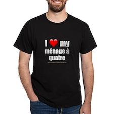 """""""Love Menage a Quatre"""" T-Shirt"""