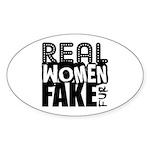 Real Women Fake Fur Sticker (Oval)
