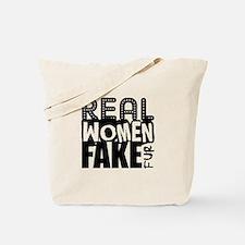 Real Women Fake Fur Tote Bag