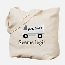 Free candy? Seems legit. Tote Bag