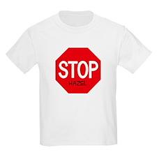 Stop Hazel Kids T-Shirt