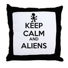 Keep Calm And Aliens Throw Pillow