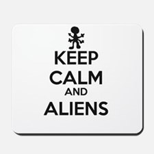 Keep Calm And Aliens Mousepad